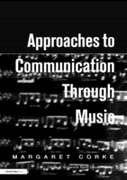 Approaches to Communication through Musi