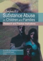 Impact of Substance Abuse on Children an