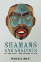 Shamans and Analysts