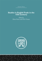Studies in English Trade in the 15th Cen