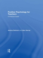 Positive Psychology for Teachers