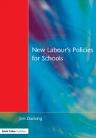 New Labour's Policies for Schools