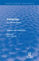 Treitschke: His Life and Works