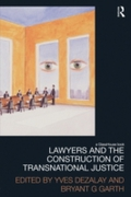 Lawyers and the Construction of Transnat