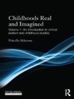 Childhoods Real and Imagined