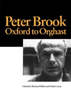 Peter Brook: Oxford to Orghast