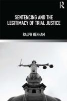 Sentencing and the Legitimacy of Trial J