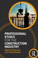 Professional Ethics for the Construction