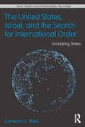 United States, Israel, and the Search fo