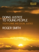 Doing Justice to Young People