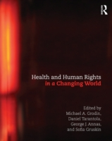 Health and Human Rights in a Changing Wo