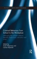 Criminal Behaviour from School to the Wo