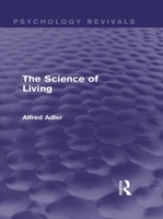 Science of Living (Psychology Revivals)