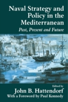 Naval Strategy and Power in the Mediterr