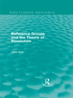 Reference Groups and the Theory of Revol