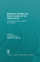 Education Quality and Social Justice in