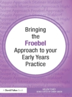 Bringing the Froebel Approach to your Ea