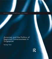 Asianism and the Politics of Regional Co