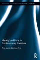Identity and Form in Contemporary Litera