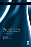Class and the Making of American Literat