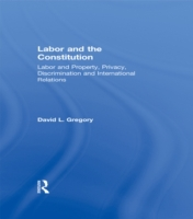 Labor and the Constitution