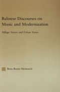 Balinese Discourses on Music and Moderni