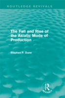 Fall and Rise of the Asiatic Mode of Pro