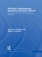 Political Campaigning, Elections and the