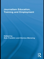 Journalism Education, Training and Emplo