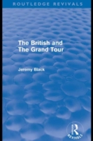British and the Grand Tour (Routledge Re