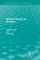 Social Theory as Science (Routledge Revi