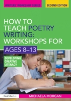 How to Teach Poetry Writing: Workshops f