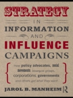 Strategy in Information and Influence Ca