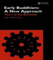 Early Buddhism: A New Approach