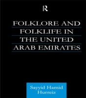 Folklore and Folklife in the United Arab