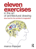 Eleven Exercises in the Art of Architect