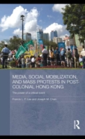 Media, Social Mobilisation and Mass Prot