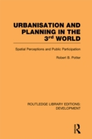 Urbanisation and Planning in the Third W