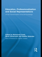 Education, Professionalization and Socia