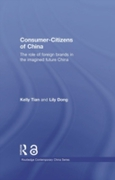 Consumer-Citizens of China (Open Access)