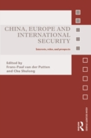 China, Europe and International Security