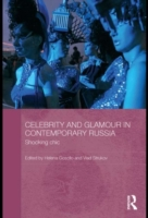 Celebrity and Glamour in Contemporary Ru