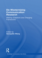 De-Westernizing Communication Research