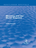 Meaning and the Moral Sciences (Routledg