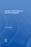 Parties and Politics in Northern Nigeria