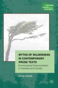 Myths of Wilderness in Contemporary Narr