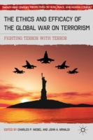Ethics and Efficacy of the Global War on
