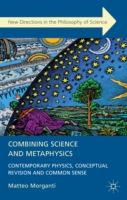 Combining Science and Metaphysics