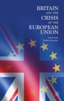 Britain and the Crisis of the European U