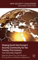 Shaping South East Europe's Security Com
